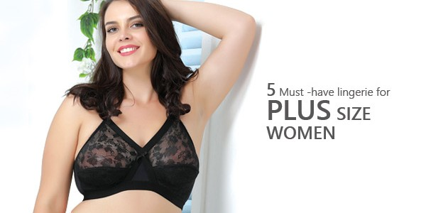 5 Must-Have Lingerie for Plus Size Women
