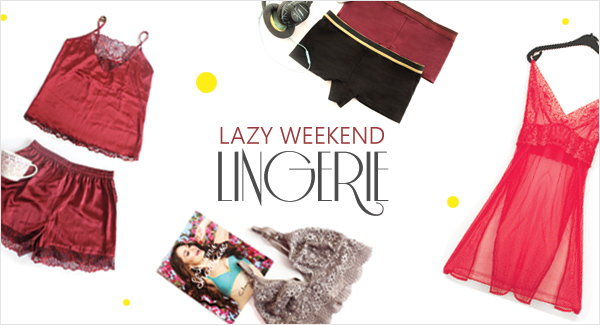 5 Lazy weekend lingerie that you need right away!